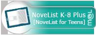 NoveList K-8 Plus [Teen Section]